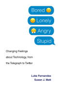 Bored, Lonely, Angry, Stupid