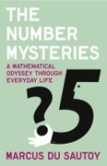 The Number Mysteries - A Mathematical Odyssey Through Everyday Life