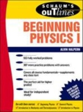 Schaum's Outline of Beginning Physics I: Mechanics and Heat