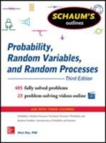 Schaum's Outline of Probability, Random Variables, and Random Processes, 3rd Edition, 3. udgave