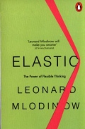 Elastic - The Power of Flexible Thinking
