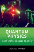Quantum Physics - What Everyone Needs to Know