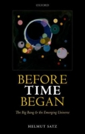 miniaturebillede af omslaget til Before Time Began - The Big Bang and the Emerging Universe