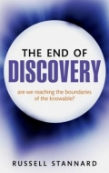 miniaturebillede af omslaget til The End of Discovery - Are We Approaching the Boundaries of the Knowable?