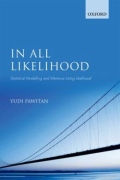 In All Likelihood - Statistical Modelling and Inference Using Likelihood