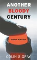 Another Bloody Century - Future Warfare