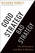 Good Strategy Bad Strategy - The Difference and Why It Matters