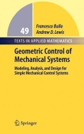 miniaturebillede af omslaget til Geometric Control of Mechanical Systems - Modeling, Analysis, and Design for Simple Mechanical Control Systems, 1. udgave