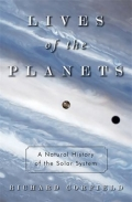 Lives of the Planets - A Natural History of the Solar System