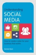 Understanding Social Media - How to Create a Plan for Your Business That Works