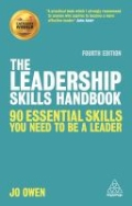 The Leadership Skills Handbook - 50 Essential Skills You Need to Be a Leader, 4. udgave