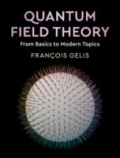 Quantum Field Theory - From Basics to Modern Topics