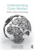 miniaturebillede af omslaget til Understanding Cyber-Warfare - Politics, Policy and Strategy