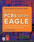 miniaturebillede af omslaget til Make Your Own PCBs with EAGLE: from Schematic Designs to Finished Boards, 2. udgave