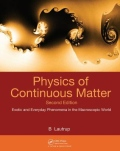 miniaturebillede af omslaget til Physics of Continuous Matter - Exotic and Everyday Phenomena in the Macroscopic World, 2. udgave