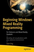 Beginning Windows Mixed Reality Programming - For HoloLens and Mixed Reality Headsets