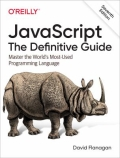JavaScript: the Definitive Guide - Master the World's Most-Used Programming Language, 7. udgave