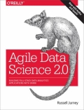 Agile Data Science - Building Full-Stack Data Analytics Applications with Spark