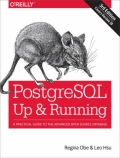miniaturebillede af omslaget til PostegreSQL - Up and Running - A Practical Guide to the Advanced Open Source Database, 3. udgave