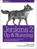 miniaturebillede af omslaget til Jenkins 2 - Up and Running - Evolve Your Deployment Pipeline for Next Generation Automation, 1. udgave