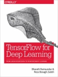 TensorFlow for Deep Learning - From Linear Regression to Reinforcement Learning, 1. udgave