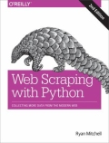 miniaturebillede af omslaget til Web Scraping with Python - Collecting More Data from the Modern Web, 2. udgave