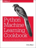 miniaturebillede af omslaget til Python Machine Learning Cookbook - Practical Solutions from Preprocessing to Deep Learning, 1. udgave