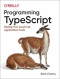 miniaturebillede af omslaget til Programming TypeScript - Making Your JavaScript Applications Scale