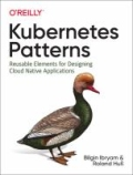 miniaturebillede af omslaget til Kubernetes Patterns - Reusable Elements for Designing Cloud Native Applications