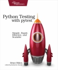 miniaturebillede af omslaget til Python Testing with Pytest - Simple, Rapid, Effective, and Scalable, 1. udgave