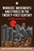 miniaturebillede af omslaget til Workers' Movements and Strikes in the Twenty-First Century - A Global Perspective