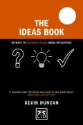 miniaturebillede af omslaget til The Ideas Book - 60 Ways to Generate Ideas More Effectively
