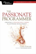 miniaturebillede af omslaget til The Passionate Programmer - Creating a Remarkable Career in Software Development, 1. udgave