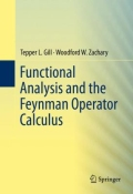 miniaturebillede af omslaget til Functional Analysis and the Feynman Operator Calculus, 1. udgave