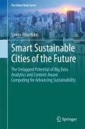 miniaturebillede af omslaget til Smart Sustainable Cities of the Future - The Untapped Potential of Big Data Analytics and Context-Aware Computing for Advancing Sustainability