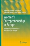 Women's Entrepreneurship in Europe - Multidimensional Research and Case Study Insights