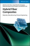 Hybrid Fiber Composites - Materials, Manufacturing, Process Engineering