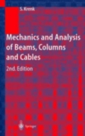 miniaturebillede af omslaget til Mechanics and Analysis of Beams, Columns and Cables - A Modern Introduction to the Classic Theories
