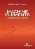 Machine Elements, 2nd ed. analysis and design - analysis and design, 2. udgave