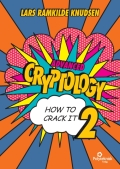 Advanced Cryptology - How to Crack It 2 - how to crack it 2, 2. udgave