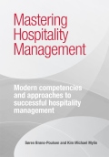 Mastering Hospitality Management - - modern competencies and approaches to successful hospitality management, 1. udgave